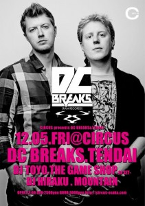 CIRCUS PRESENTS DC BREAKS 2014.12.05(fri) at 大阪CIRCUS