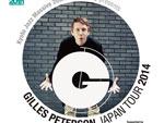 Gilles Peterson Japan Tour 大阪 2014.11.22(sat) at CREATIVE CENTER OSAKA (名村造船所跡地 / STUDIO PARTITA)