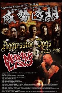 "Aggressive Dogs aka UZI-ONE & Murphy's Law (NY) Japan Tour 2014 ""威勢透明""-CISCO"""