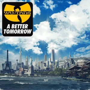 Wu-Tang Clan - New Album 『A BETTER TOMORROW』 Release