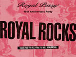 Royal Pussy -15th Anniversary Party-ROYAL ROCKS – 2014/11/23 (日・祝前日) at 渋谷clubasia