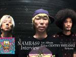 NAMBA69 – 1st Album 『21st CENTURY DREAMS』 Release インタビュー