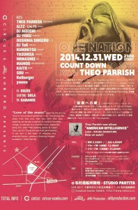 CIRCUS&AHB presents ONE NATION -THEO PARRISH COUND DOWN to 2015- 2015.12.31(wed) at 名村造船所跡地 (STUDIO PARTITA)