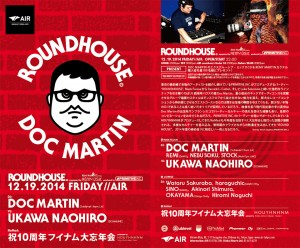 ROUNDHOUSE supported by REMY:USIC - 2014.12.19(Fri) at 代官山AIR
