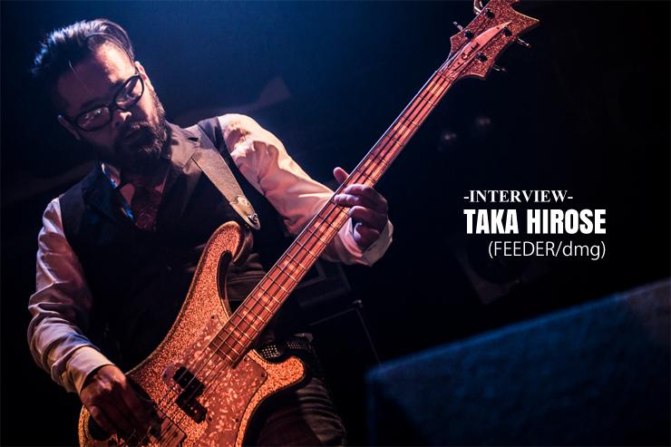 TAKA HIROSE (FEEDER/dmg) INTERVIEW
