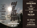 end of the year gigs 2014.12.19(Fri) at 表参道ORIGAMI
