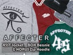 AFFECTER – 45ST Jacket、BOX Beanie & HORUS Zip Hoodie