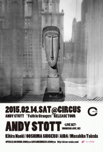 "ANDY STOTT ""Faith In Strangers"" RELEASE TOUR 2015.02.14(SAT) at 大阪CIRCUS"