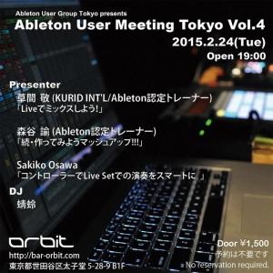 Ableton User Meeting Vol.4 - 2015.02.24 (Tue) at 三軒茶屋 Space Orbit