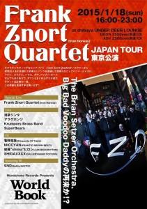 Frank Znort Quartet(from Norway) JAPAN TOUR 東京公演 2015.01.18(sun) at shibuya UNDER DEER LOUNGE