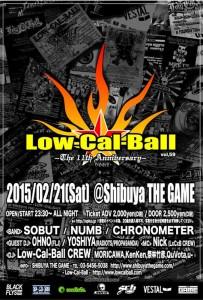 Low-Cal-Ball vol.59 ~The 11th Anniversary ~2015/02/21(SAT) at SHIBUYA THE GAME