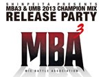 MBA3 & UMB 2013 CHAMPION MIX RELEASE PARTY 2015.02.14(sat) at 渋谷STAR LOUNGE
