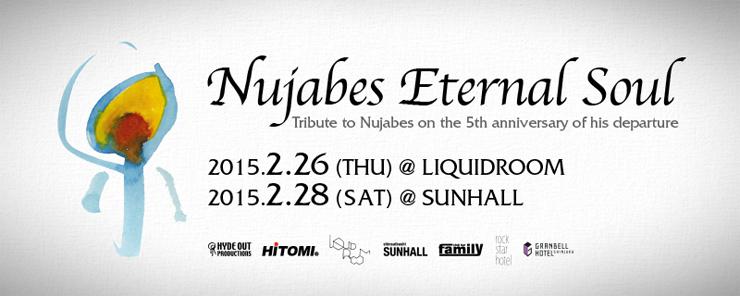 Nujabes Eternal Soul - 2015.02.26(木) at 東京LIQUIDROOM/02.28(土) at 大阪SUNHALL