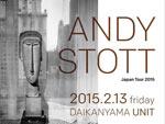 ANDY STOTT Japan Tour 2015 - 2015.02.13 (FRI) at 代官山UNIT / SALOON / A-FILES オルタナティヴ ストリートカルチャー ウェブマガジン