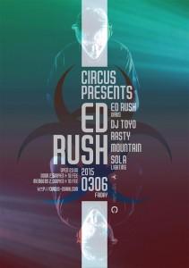 ED RUSH JAPAN TOUR 2015.03.06(Fri) at 大阪CIRCUS