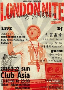 KENROCKS presents LONDON NITE 35th Anniversary X 大貫憲章64周年 Supported by NUGGETS 2015/2/22(sun) at 渋谷clubasia