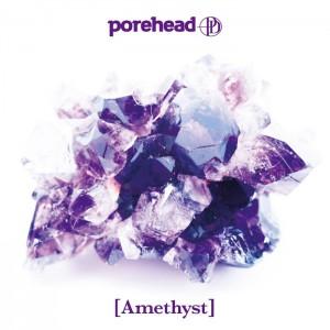 porehead - 1st mini album 『Amethyst』 Release