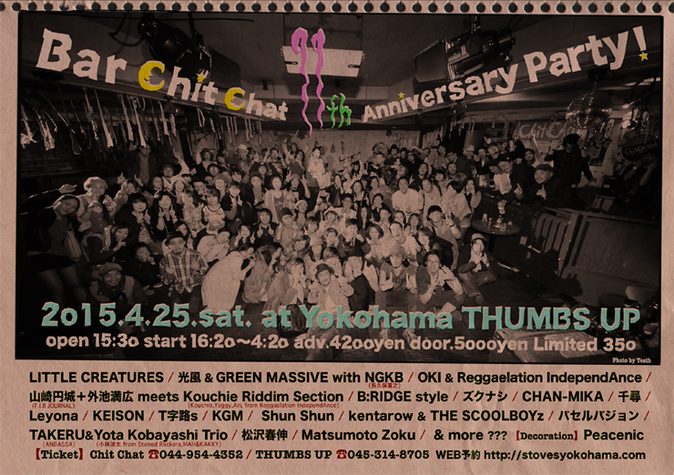 Bar Chit Chat 11th Anniversary 2015.04.25(sat) at 横浜THUMBS UP