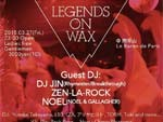 LEGENDS ON WAX Supported by:ZIMA 2015.03.27 (fri) at 青山 Le Baron de Paris