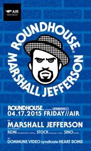 ROUNDHOUSE 2015.04.17 (FRI) at 代官山AIR