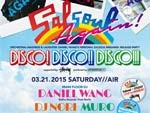 DISCO! DISCO!! DISCO!!! Orchestral Madness and Laughter  – Daniel Wang's Personal Salsoul Megamix – Release Party Again! supported by STUSSY  2015.3.21 (Sat) @ 代官山AIR