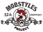 "MOBSTYLES 15th Anniversary TOUR ""FIGHT & MOSH"""