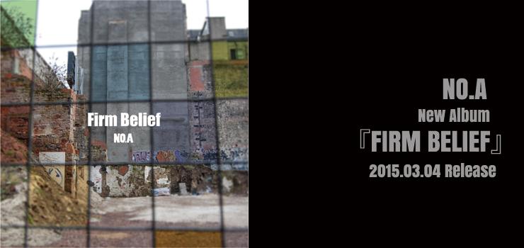 NO.A - New Album 『FIRM BELIEF』 Release