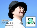 CD HATA (Dachambo) INTERVIEW