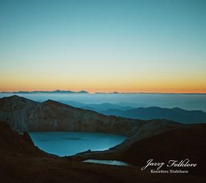 Kenichiro Nishihara - New Album『Jazzy Folklore』Release