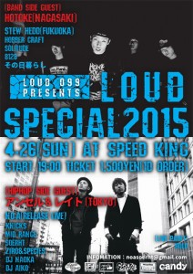 LOUD SPECIAL 2015 - 2015/4/26 (Sun) at 鹿児島 SPEED KING