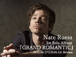 Nate Ruess – 1st Solo Album 『GRAND ROMANTIC』 Release