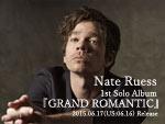 Nate Ruess - 1st Solo Album 『GRAND ROMANTIC』 Release / A-FILES オルタナティヴ ストリートカルチャー ウェブマガジン