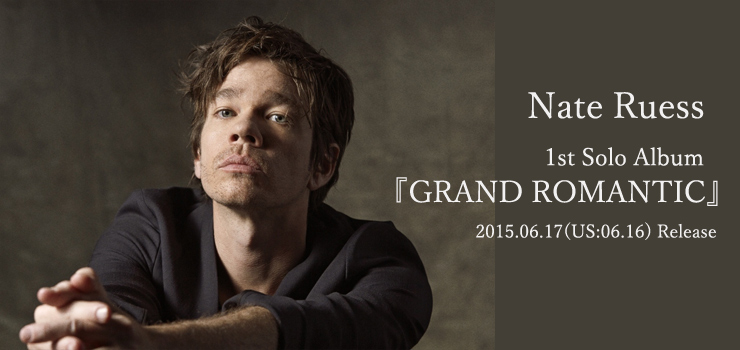 Nate Ruess - 1st Solo Album 『GRAND ROMANTIC』 Release