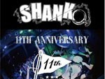 SHANK 11th Anniversary ONE MAN SHOW 2015.05.07(Thu) at 恵比寿LIQUID ROOM​