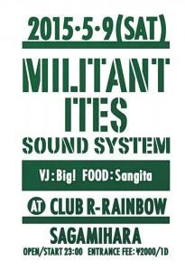 MILITANT ITES SOUND SYSTEM 2015.05.09(sat) at 相模原CLUB R -Rainbow