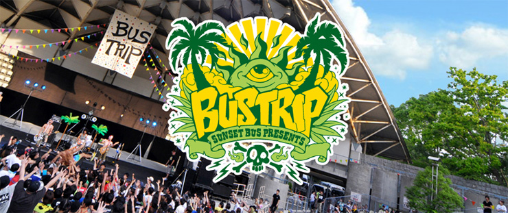 SUNSET BUS presents『BUSTRIP2015』2015.06.21(Sun) at 服部緑地野外音楽堂
