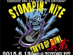 STOMPIN'NITE GP BOWL -真我- 2015.06.13(sat) at 東京 TOYOSU PIT/STOMPIN'NITE GP BOWL -Out Break-2015.06.14(sun) at 滋賀 U☆STONE