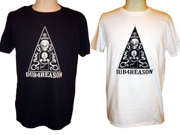 DUB 4 REASON NEW T SHIRTS