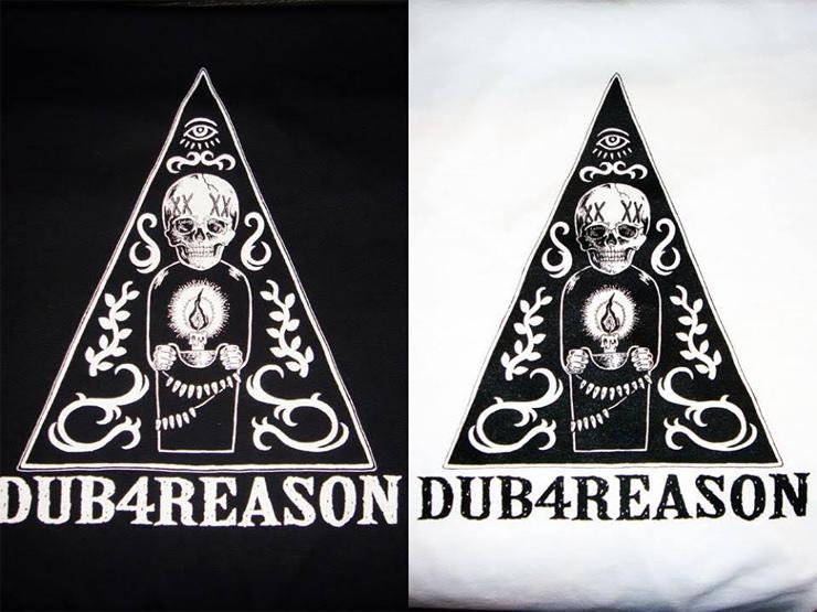 DUB 4 REASON NEW T SHIRTS