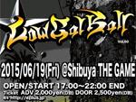 Low-Cal-Ball vol.60 - 2015.06.19(FRI) at SHIBUYA THE GAME / A-FILES オルタナティヴ ストリートカルチャー ウェブマガジン