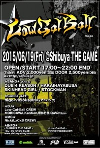 Low-Cal-Ball vol.60 - 2015.06.19(FRI) at SHIBUYA THE GAME
