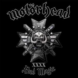 MOTÖRHEAD - New Album『BAD MAGIC』Release