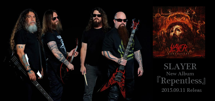 SLAYER - New Album『Repentless』Release