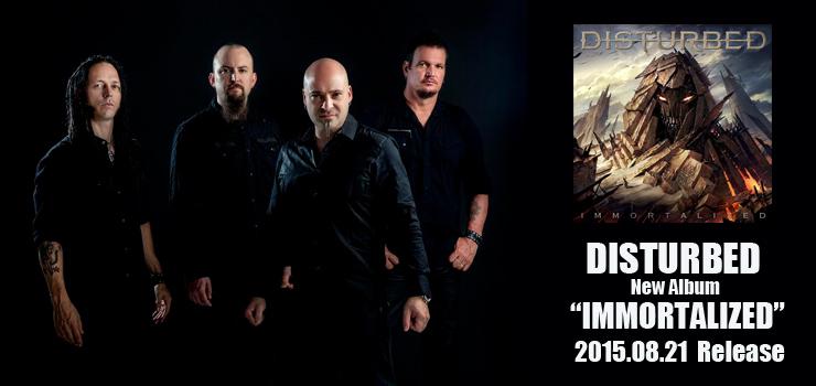 DISTURBED - New Album『IMMORTALIZED』Release