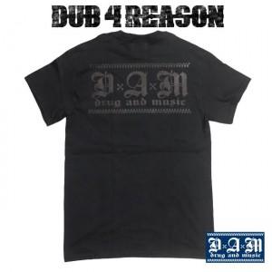 [DxAxM]-DUB 4 REASON Tee