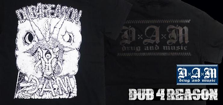 DxAxM - 新作Tシャツ DUB 4 REASONとのコラボTeeを含む3種をピックアップ!
