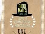 RIDDIMATES presents『LOVE&米粒残すな2015』2015.08.08 (土) at 新代田FEVER