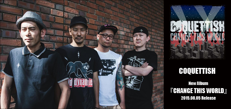 COQUETTISH - New Album『CHANGE THIS WORLD』Release