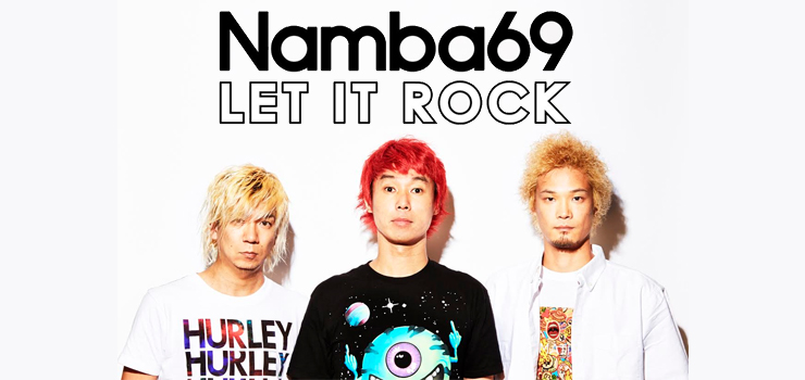 NAMBA69 - MINI ALBUM+DVD『LET IT ROCK』Release