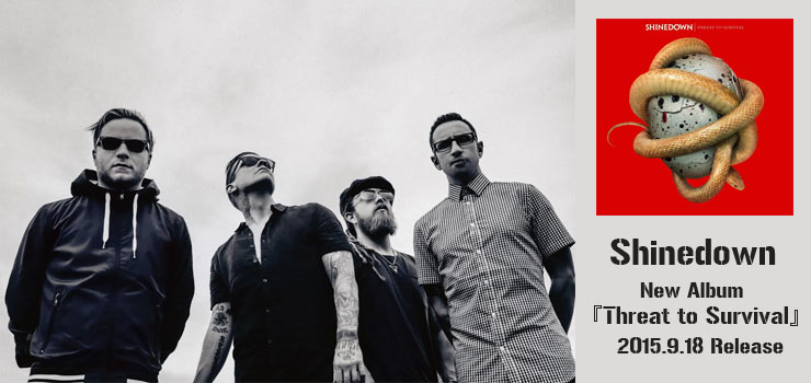 Shinedown - New Album『Threat to Survival』Release